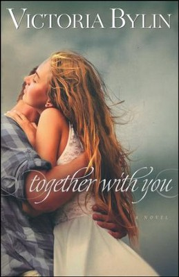 Together With You  -     By: Victoria Bylin