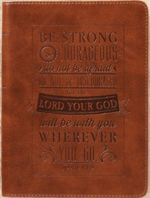 Be Strong & Courageous Journal, LuxLeather, Brown  -