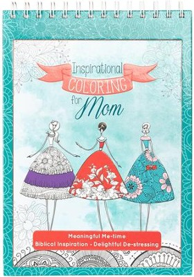 Coloring Book - Inspirational Coloring for Mom  -