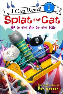 Splat the Cat: Up in the Air at the Fair  -     By: Rob Scotton     Illustrated By: Rob Scotton