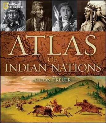 Atlas of Indian Nations  -     By: Anton Treuer