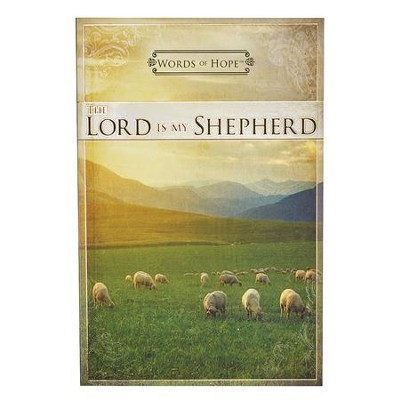 Words of Hope, The Lord Is My Shepherd Devotional  -