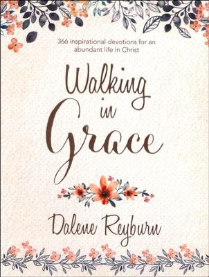 Walking in Grace  -     By: Dalene Reyburn