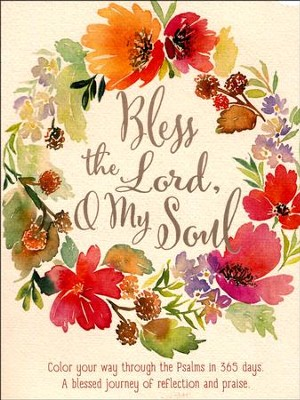 Bless the Lord, O My Soul, Coloring Devotional  -