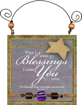 When I Count My Blessings Plaque  -