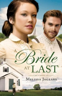 #3: A Bride at Last  -     By: Melissa Jagears