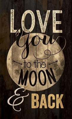 Love You To the Moon and Back, Pallet Art  -