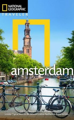 National Geographic Traveler: Amsterdam, 2nd Edition  -     By: Christopher Catling, Gabriella Le Breton     Illustrated By: Yadid Levy