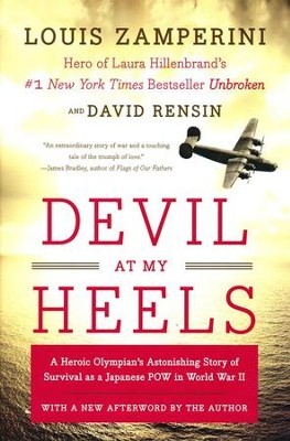 Devil at My Heels  -     By: Louis Zamperini, David Rensin