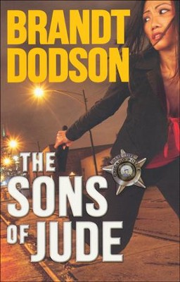 The Sons of Jude, Chicago Police Detective Series #1  -     By: Brandt Dodson