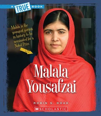 Malala Yousafzai: A True Book   -     By: Robin S. Doak