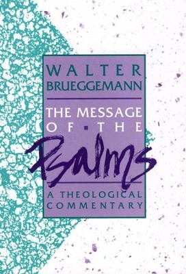 Message of Psalms   -     By: Walter Brueggemann