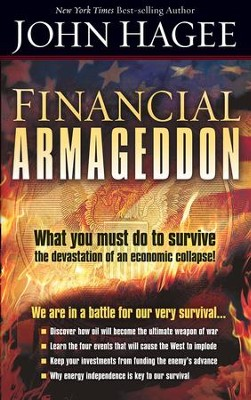 Financial Armageddon: We are in a battle for our very survival. - eBook  -     By: John Hagee