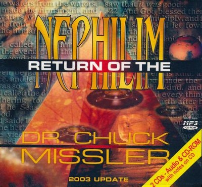 Return of the Nephilim - unabridged audio book on CD  -     By: Chuck Missler
