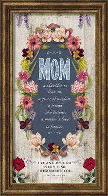 Mom, A Shoulder To Lean On Framed Art  -