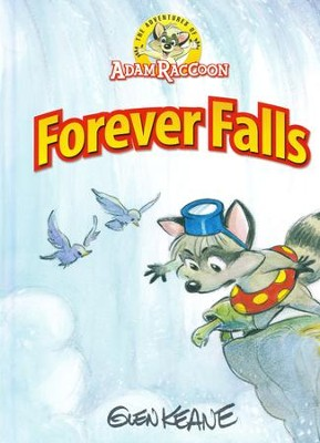 The Adventures of Adam Raccoon: Forever Falls  -     By: Glen Keane