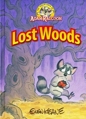 The Adventures of Adam Raccoon: Lost Woods  -     By: Glen Keane