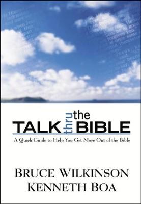 Talk Thru the Bible  - Slightly Imperfect  -     By: Bruce Wilkinson, Kenneth Boa