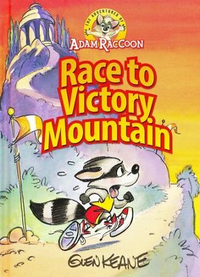 The Adventures of Adam Raccoon: Race to Victory Mountain  -     By: Glen Keane