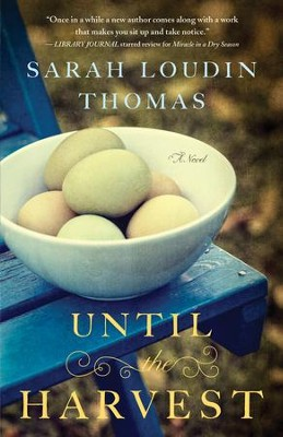 Until the Harvest  -     By: Sarah Loudin Thomas