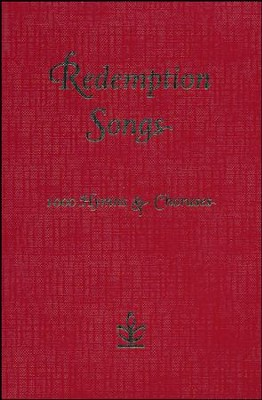 Redemption Songs: 1000 Hymns & Choruses  -     By: Collins UK
