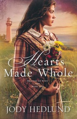 #2: Hearts Made Whole  -     By: Jody Hedlund