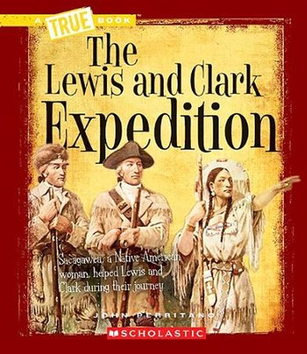 The Lewis and Clark Expedition  -     By: John Perritano