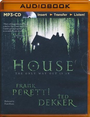 House - abridged audio book on MP3-CD  -     Narrated By: Frank Peretti     By: Frank E. Peretti, Ted Dekker