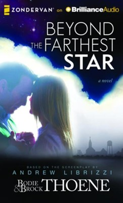 Beyond the Farthest Star: A Novel - unabridged audio book on CD  -     By: Bodie Thoene, Brock Thoene