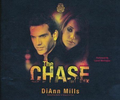 The Chase: A Novel - unabridged audio book on CD  -     By: DiAnn Mills