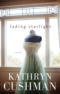 Fading Starlight   -     By: Kathryn Cushman