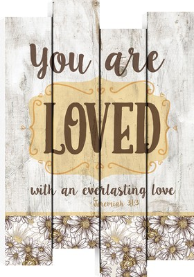 You Are Loved, Staggered Pallet Wall Art  -