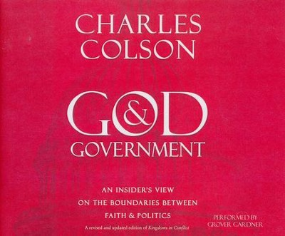 God & Government: An Insider's View on the Boundaries between Faith & Politics - unabridged audio book on CD  -     By: Charles Colson