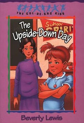 The Upside-Down Day, Cul-de-Sac Kids #23   -     By: Beverly Lewis