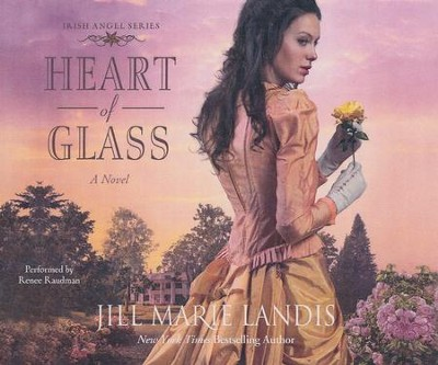 #3: Heart of Glass, Irish Angel series - unabridged audio book on CD  -     By: Jill Marie Landis