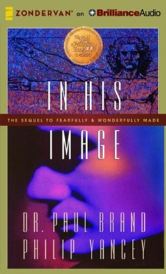 In His Image - unabridged audio book on CD  -     Narrated By: Maurice England     By: Philip Yancey, Paul Brand