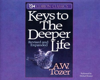 Keys to the Deeper Life - unabridged audio book on CD  -     Narrated By: Michael Kramer     By: A.W. Tozer
