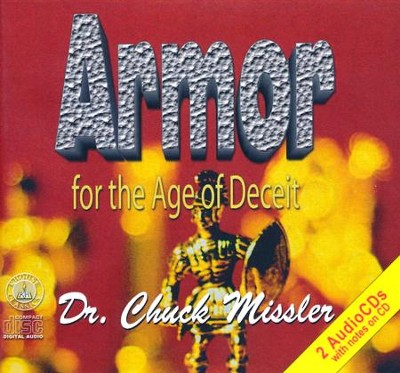 Armor for the Age of Deceit - unabridged audio book on CD  -     By: Chuck Missler