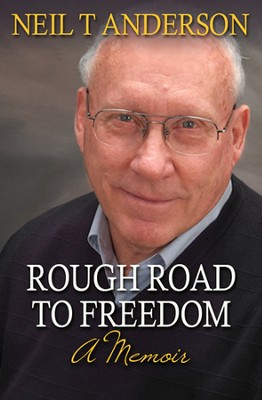 Rough Road to Freedom: A Memoir  -     By: Neil T. Anderson