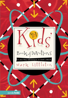 NIRV Kids Book of Devotions A 365-Day Adventure in God's Word  -     By: Mark Littleton