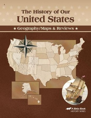 Abeka The History of Our United States Geography/Maps &   Reviews Book  -