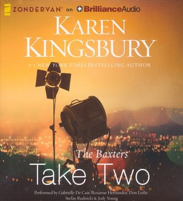 The Baxters Take Two - unabridged audio book on CD  -     By: Karen Kingsbury