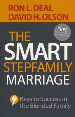 The Smart Stepfamily Marriage: Keys to Success in the Blended Family  -     By: Ron L. Deal, David H. Olson