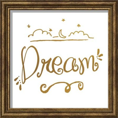 Dream, Gold Lettering Framed Art  -