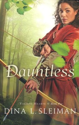 Dauntless, Valiant Hearts Series #1   -     By: Dina Sleiman