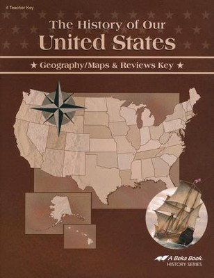 Abeka The History of Our United States Geography/Maps &  Reviews Key  -
