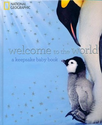 Welcome to the World: A Keepsake Baby Book  -     By: Marfe Ferguson Delano