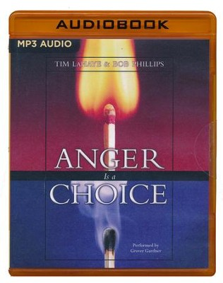 Anger Is a Choice - unabridged audio book on MP3-CD  -     By: Tim LaHaye, Bob Phillips