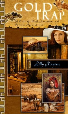 Gold Trap - eBook  -     By: Lilly Maytree
