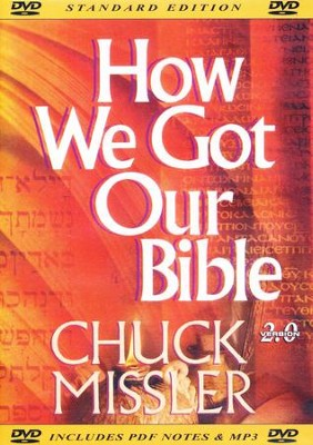 How We Got Our Bible - DVD  -     By: Chuck Missler